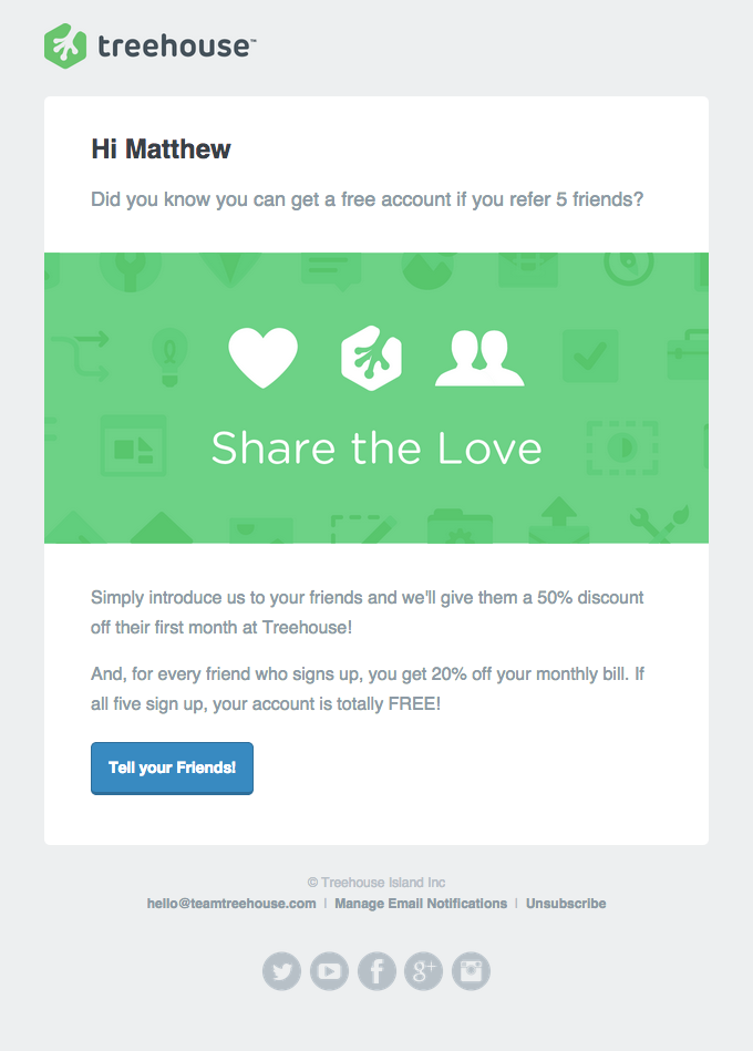 Promotional Emails - Referral Request Email - Treehouse