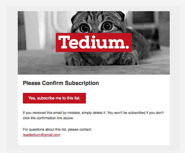 Transactional Emails - Subscription Email - Tedium