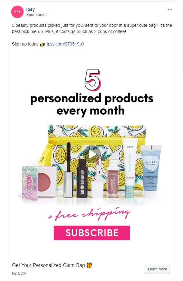 Facebook Ads - Subscription Company Ad Example - Ipsy